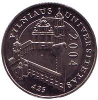 425 лет Вильнюсскому университету. Монета 1 лит. 2004 год, Литва.