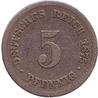 Монета 5 пфеннигов. 1875 год (F), Германская империя.