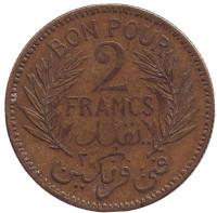 Монета 2 франка. 1941 год, Тунис.