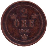Монета 2 эре. 1906 год, Швеция.