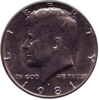 Джон Кеннеди. Монета 50 центов. 1981 год (P), США. UNC.