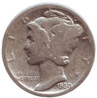 Меркурий. Монета 10 центов. 1930 год, США. Монетный двор S.