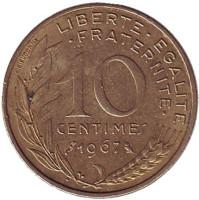 Монета 10 сантимов. 1967 год, Франция.