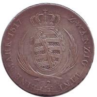 Фридрих Август I. Монета 2/3 талера. 1817 год, Саксония.
