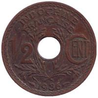 Монета 1/2 цента. 1936 год, Французский Индокитай.