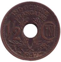 Монета 1/2 цента. 1937 год, Французский Индокитай.