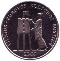 Вильнюс – культурная столица Европы 2009 года. Монета 1 лит, 2009 год, Литва.