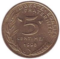 Монета 5 сантимов. 1998 год, Франция.