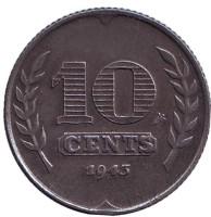 Монета 10 центов. 1943 год, Нидерланды. Состояние - VF.