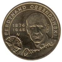 Фердинанд Оссендовский. Монета 2 злотых, 2011 год, Польша.