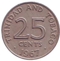 Монета 25 центов. 1967 год, Тринидад и Тобаго.
