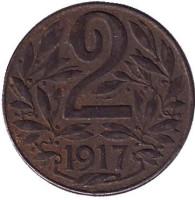 Монета 2 геллера. 1917 год, Австро-Венгерская империя.