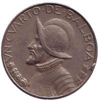 Васко Нуньес де Бальбоа. Монета 1/4 бальбоа. 1982 год, Панама.
