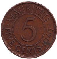 Монета 5 центов. 1945 год, Маврикий.