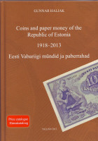 Каталог по монетам и банкнотам Эстонии 1918-2013 гг., Таллин, 2013 год.