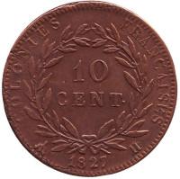 Монета 10 сантимов. 1827 год, Французские колонии.