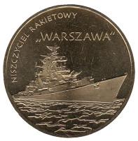 """Ракетный эсминец """"Варшава"""". Монета 2 злотых, 2013 год, Польша."""