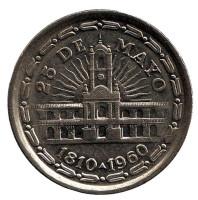 150 лет свержению Испанского Вице-короля. Монета 1 песо. 1960 год, Аргентина.